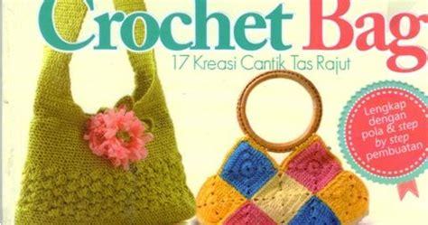 28 Kreasi Aksesori Corn Craft crochet bag 17 kreasi cantik tas rajut ulik buku craft