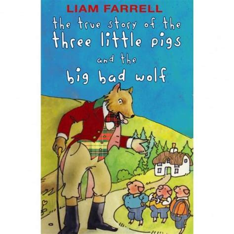 the true story of the three pigs and the big bad