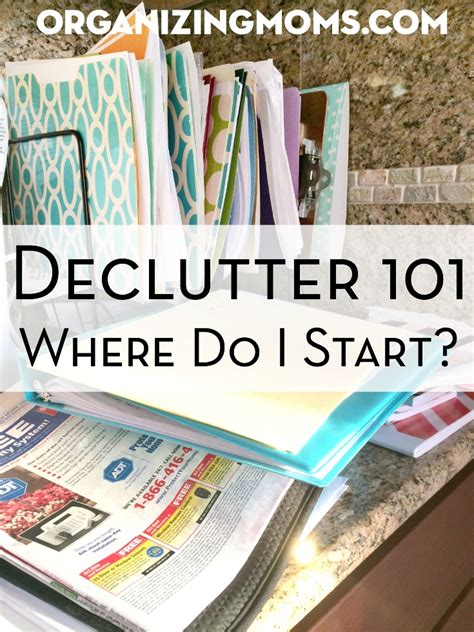 organizing your home where to start declutter 101