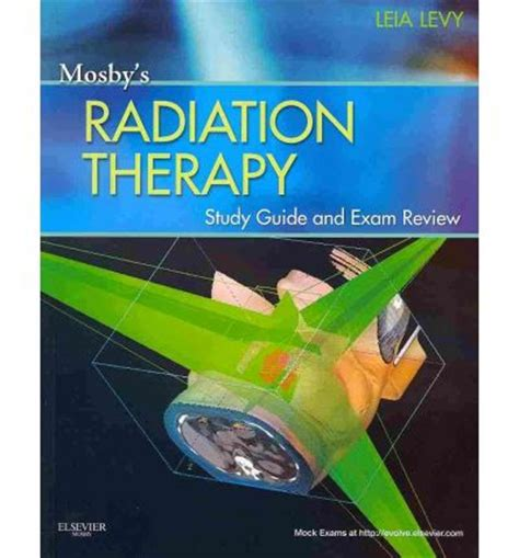 Mosby S Radiation Therapy Study Guide And Exam Review