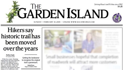 Garden Island Newspaper by I Made The Front Page A Kauai