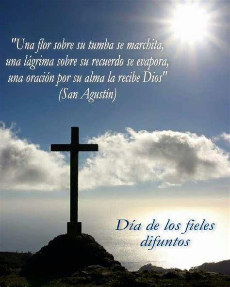 imagenes wasap recordando a nuestros muertos d 237 a de los fieles difuntos pensamientos oraciones y