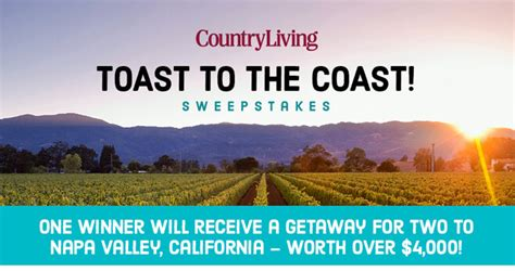 Country Living Magazine Sweepstakes - win a getaway to napa valley california from country living