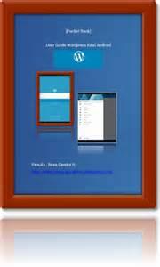 membuat blog wordpress di android membuat blog wordpress di android mari berbagi