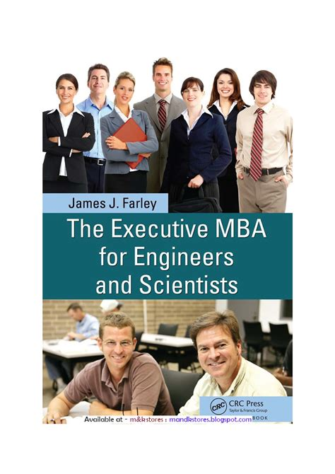 Engineering And Mba by The Executive Mba For Engineers And Scientists By J