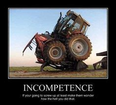 Tractor Meme - 1000 images about fail lol on pinterest tractors