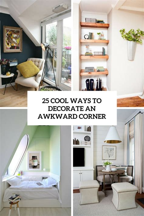 how to decorate a corner 25 cool ways to decorate an awkward corner digsdigs