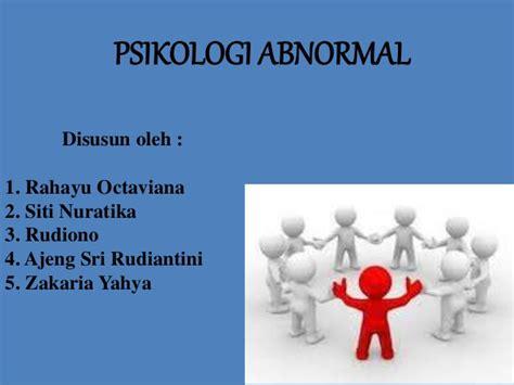 Psikologi Abnormal Jl 2 ppt abnormal