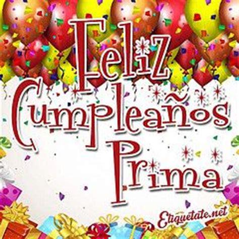 imagenes de happy birthday para un primo feliz cumplea 241 os prima birthday wishes pinterest