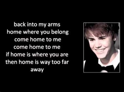 justin bieber come home to me with lyrics