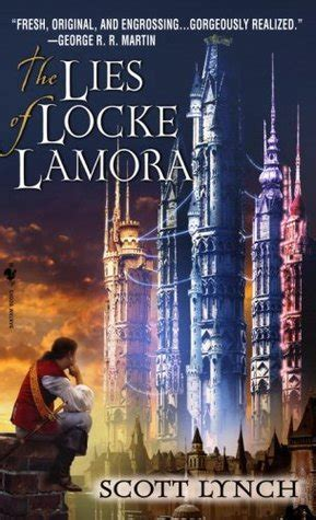 the lies of locke review the lies of locke lamora by scott lynch cuddlebuggery book blog