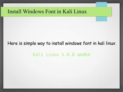 cara install kali linux how to install windows font in kali linux