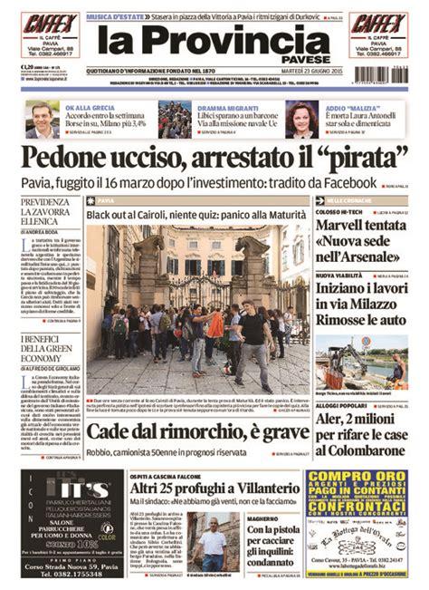 la provincia di pavia giornale la provincia pavese sciopero oggi e domani
