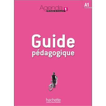 Resume Du Livre L Agenda by Agenda 1 Guide P 233 Dagogique Livre Du Professeur Tome 1