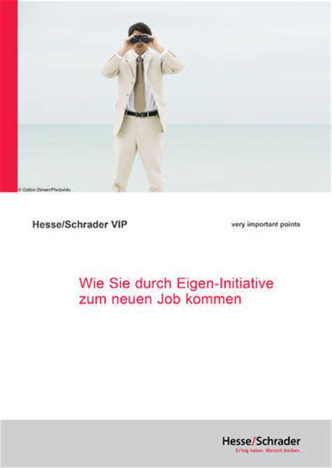 Initiativbewerbung Rechtsanwalt Hesse Schrader B 252 Cher Bewerbung Bewerbungsunterlagen Vorstellungsgespr 228 Ch