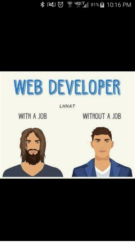Web Developer Meme - web developer meme 100 images web developer with a job