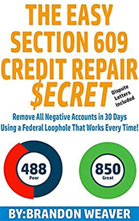 consumer law section 609 com the easy section 609 credit repair secret