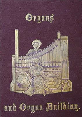 practical organ building classic reprint books new used antique collectible