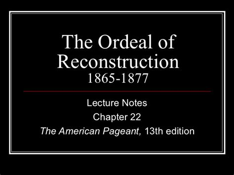 Chapter 10 American Pageant Outline by Pageant 13th Ch 22 Lecture