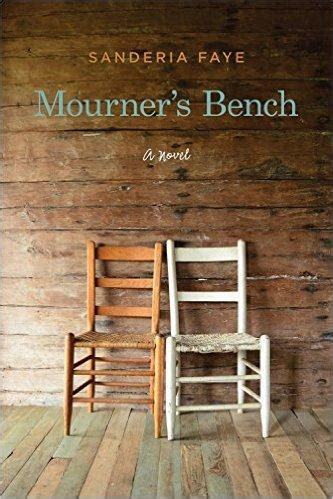 the mourners bench kuar s readers review mourner s bench kuar