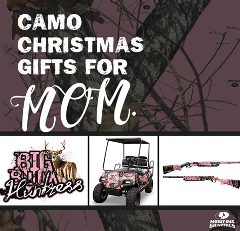 camo christmas gifts for mom mossy oak graphics