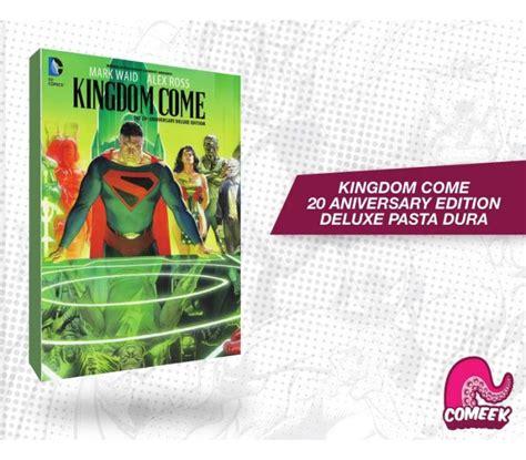 libro kingdom come 20th anniversary kingdom come 20th anniversary deluxe edition