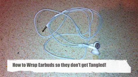 how to wrap your earphones so they don t tangle youtube