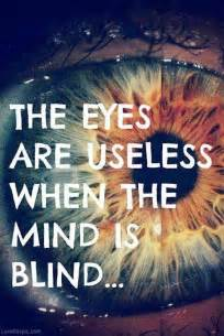 The Words To Blinded By The Light The Eyes Are Useless When The Mind Is Blind Pictures