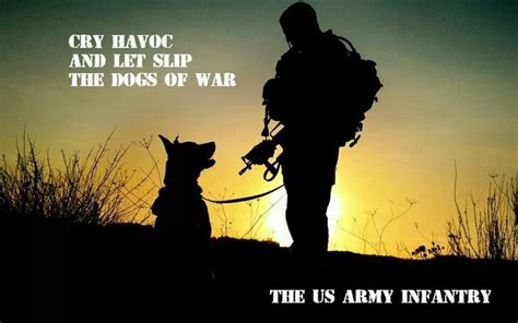 cry havoc and let slip the dogs of war cry havoc and let slip the dogs of war