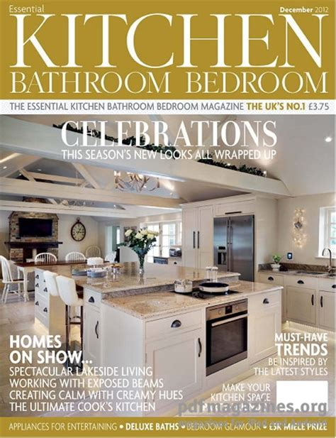 kitchen magazines essential kitchen bathroom bedroom december 2012 187 pdf