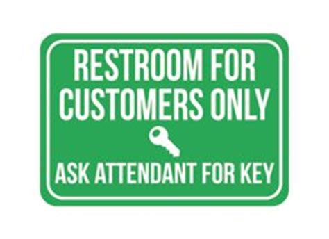 bathroom for customers only sign amazon com restroom for customers only ask attendant for key large 12 x 18 print