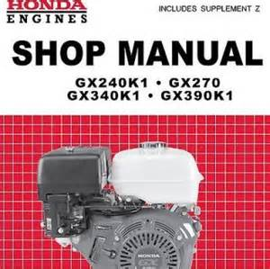 honda gx240 gx270 gx340 gx390 engine service repair manual