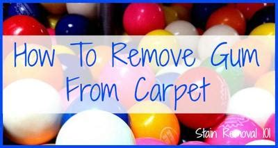 how to remove gum from rug how to remove gum from carpet