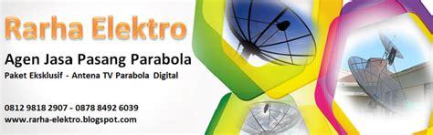 Harga Paket Parabola Pasang Area Pesanggrahan pasang antena tv parabola digital cctv