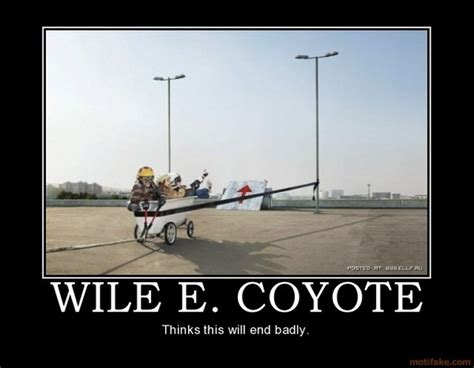 Wile E Coyote Meme - some event ideas are just stupid