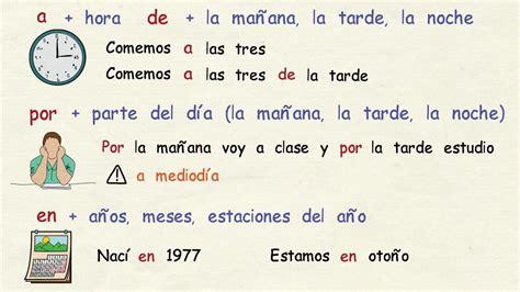 preguntas en español para traducir al ingles aprender espa 241 ol preposiciones de tiempo nivel b 225 sico