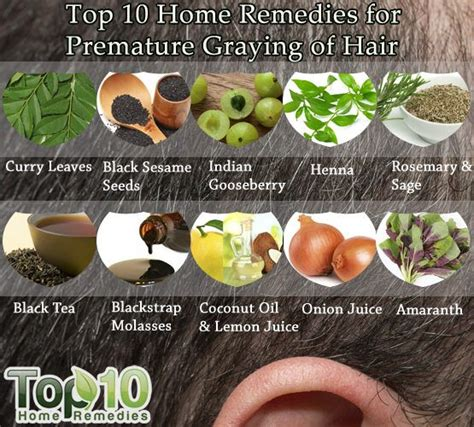 home remedies for premature graying of hair top 10 home