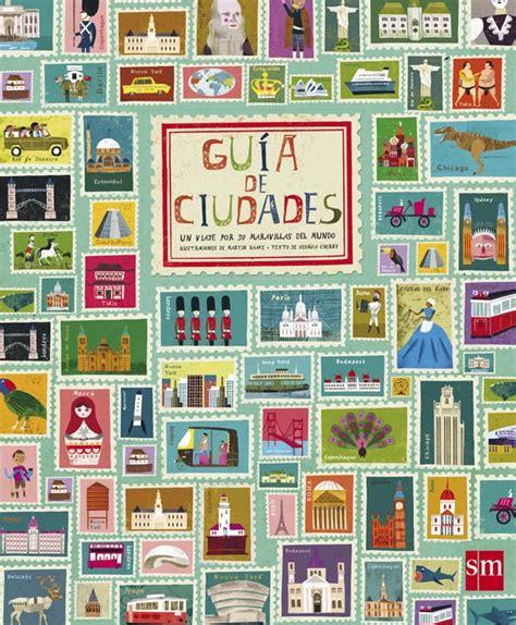 gu 237 a de ciudades literatura infantil y juvenil sm