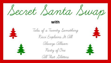 s day secret santa secret santa what you make it