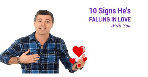 12 Signs Hes Falling In With You by 10 Signs He S Falling In With You