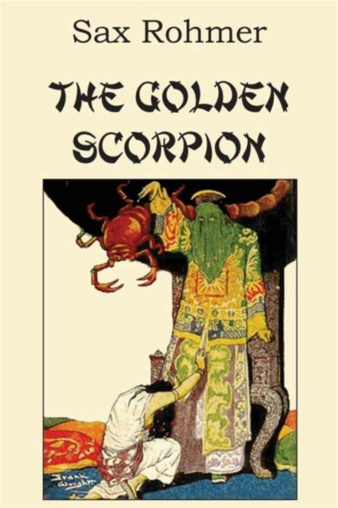 The Golden Scorpion bol the golden scorpion professor sax rohmer