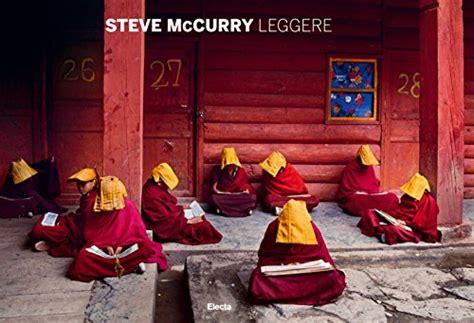 il mondo di steve 8891800236 libro il mondo di steve mccurry di steve mccurry gianni riotta