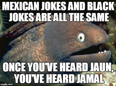 Memes And Jokes - bad joke eel meme imgflip
