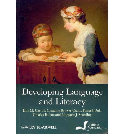 developing language and literacy julia m carroll 9780470711859