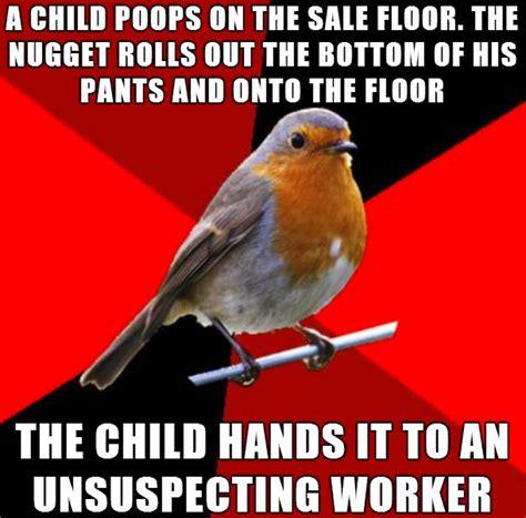 Retail Robin Meme - working retail meme
