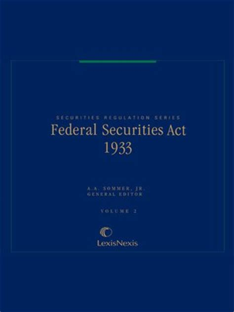 Securities Act Of 1933 Section 4 federal securities act of 1933 by a a sommer jr