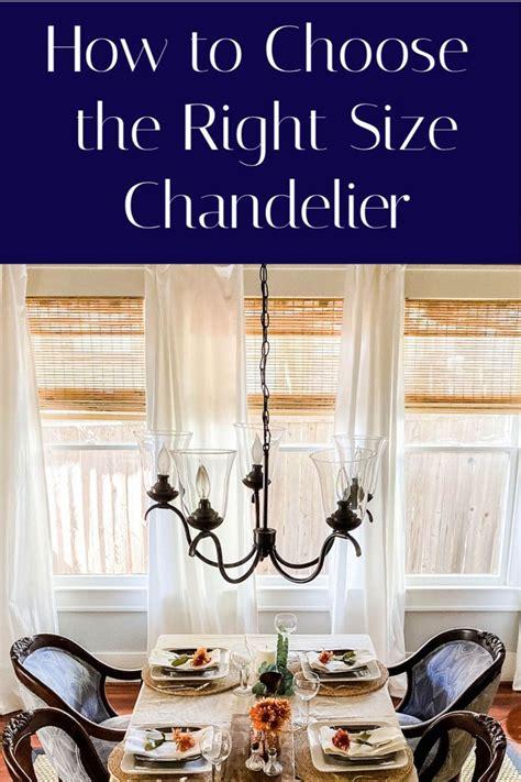 choose   chandelier size   space