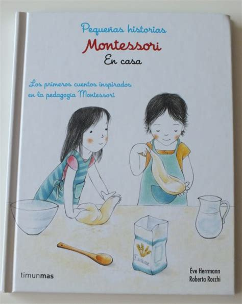 montessori pequeas historias 8408167448 peque 241 as historias montessori en casa 171 happy mama