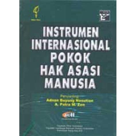 Yayasan Obor Instrumen Internasional Pokok Hak Asasi Manusia instrumen internasional pokok2 ham cu