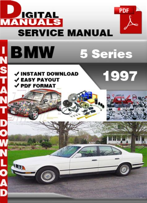 service repair manual free download 2005 bmw 5 series navigation system bmw 5 series 1997 factory service repair manual download manuals